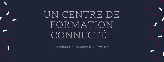 Un centre de formation connectée !